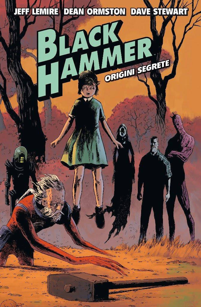 Black Hammer vol. 1: Origini segrete