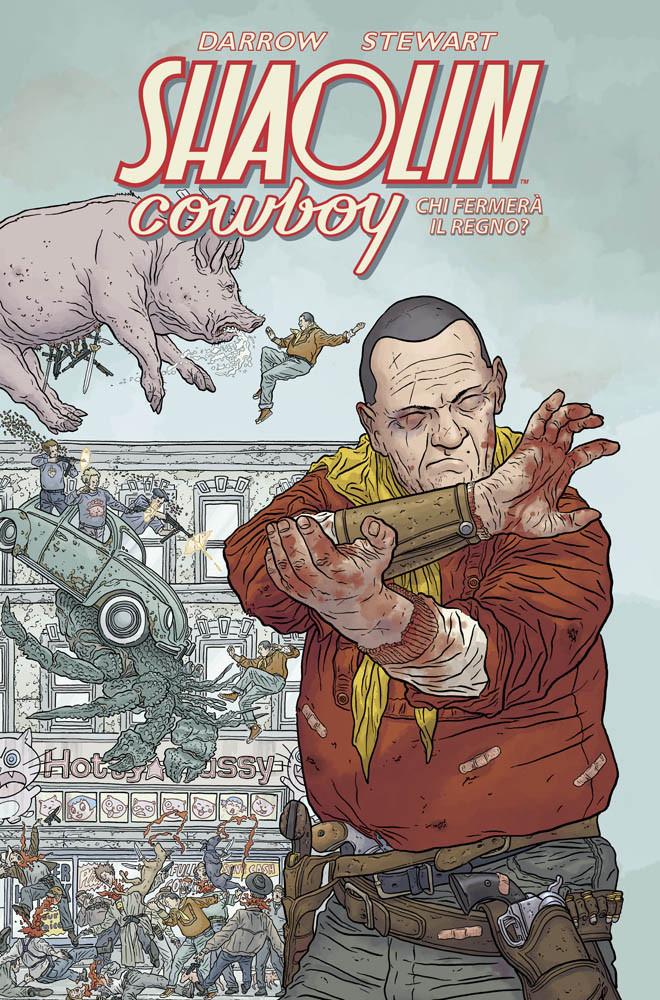 Shaolin Cowboy: Chi fermerà il regno?, copertina di Geof Darrow