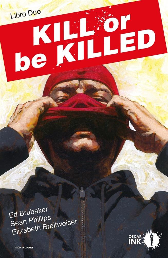 Kill or be Killed vol. 2, copertina di Sean Phillips