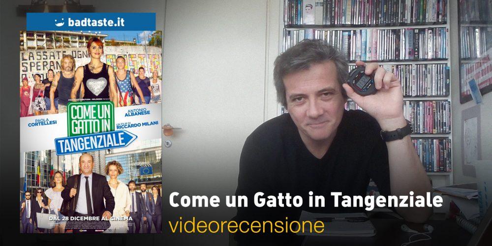 Come Un Gatto In Tangenziale La Videorecensione E Il Podcast