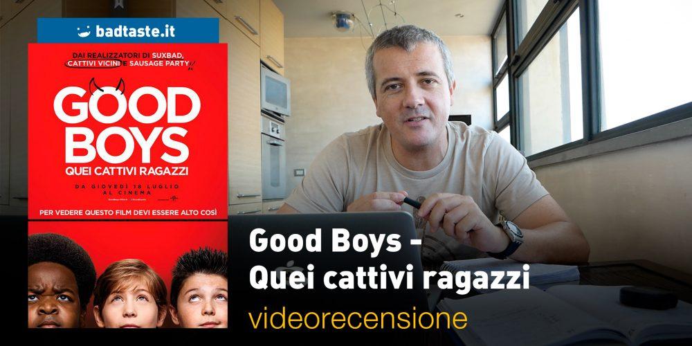 good boys videorecensione