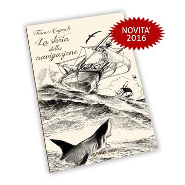 La Storia della Navigazione di Franco Caprioli