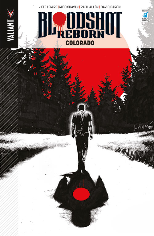 Bloodshot Reborn vol. 1. Colorado, copertina di Mico Suayan
