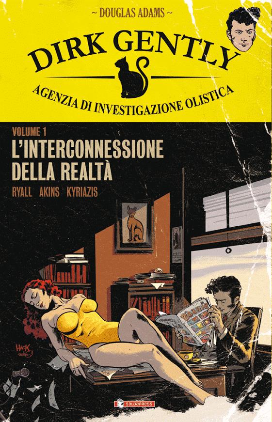 Dirk Gently, agenzia di investigazione olistica, vol.1: L'interconnessione della realtà, copertina di Robert Hack