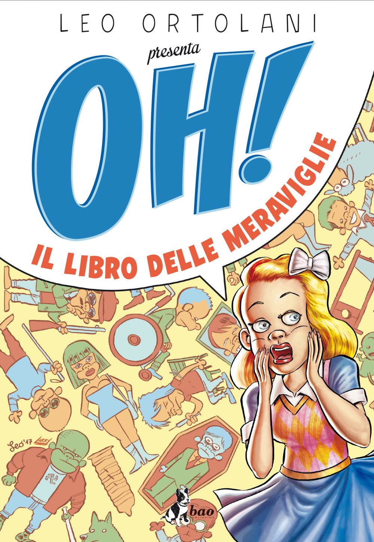 Oh! Il libro delle meraviglie, copertina di Leo Ortolani