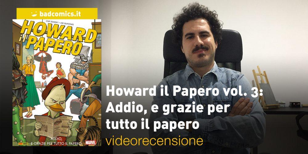Panini, Marvel: Howard il Papero vol. 3, la videorecensione e il podcast