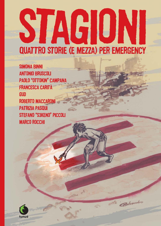 Stagioni. Quattro storie (e mezza) per Emergency, di AA.VV. (Tunué)