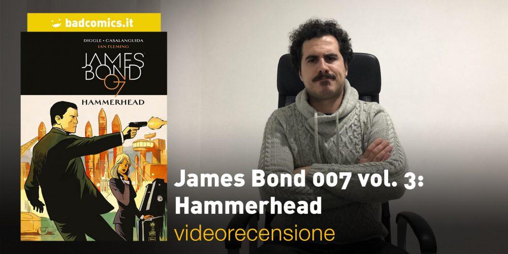 James Bond 007 vol. 3: Hammerhead