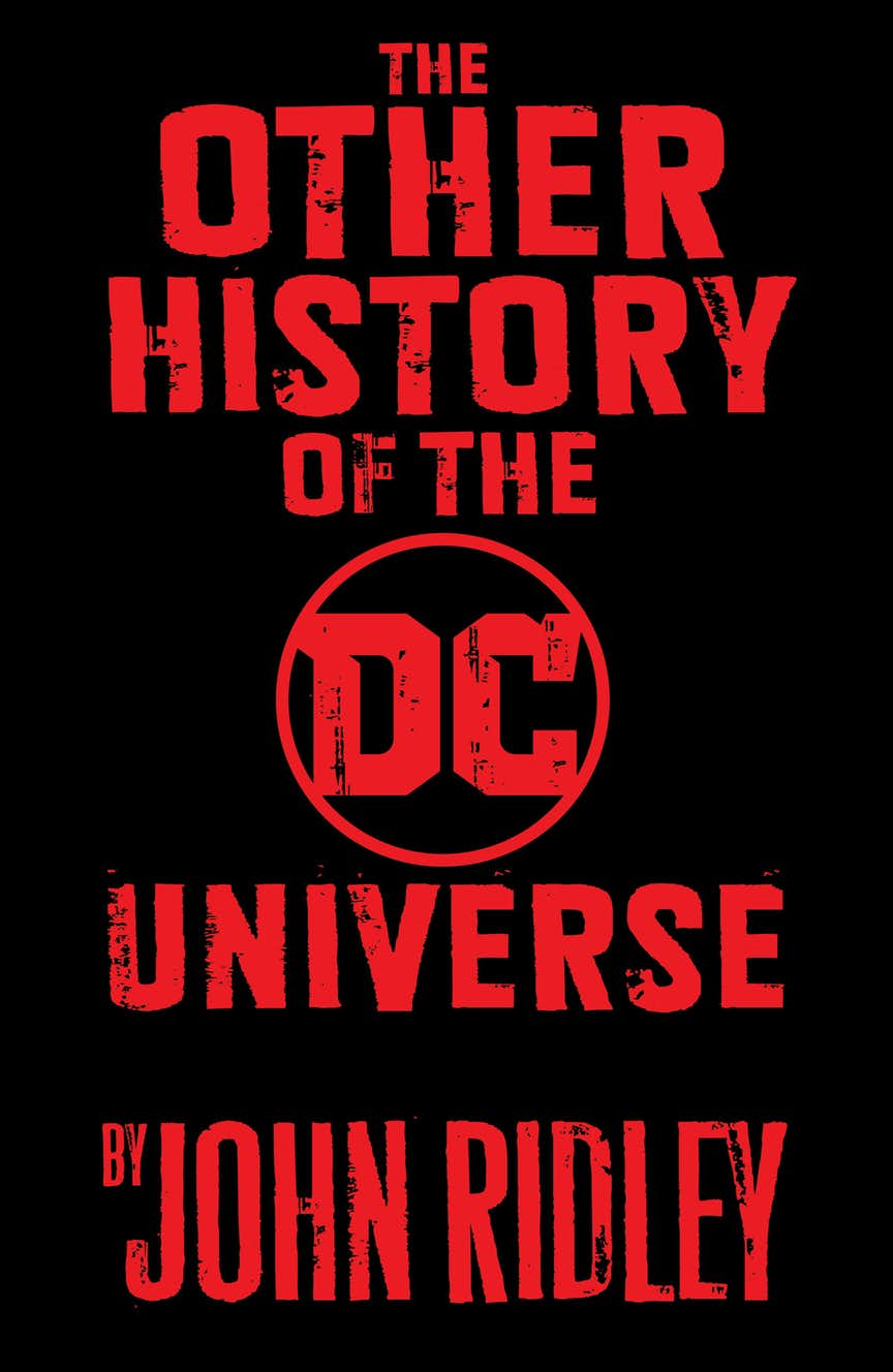he Other History of the DC Universe
