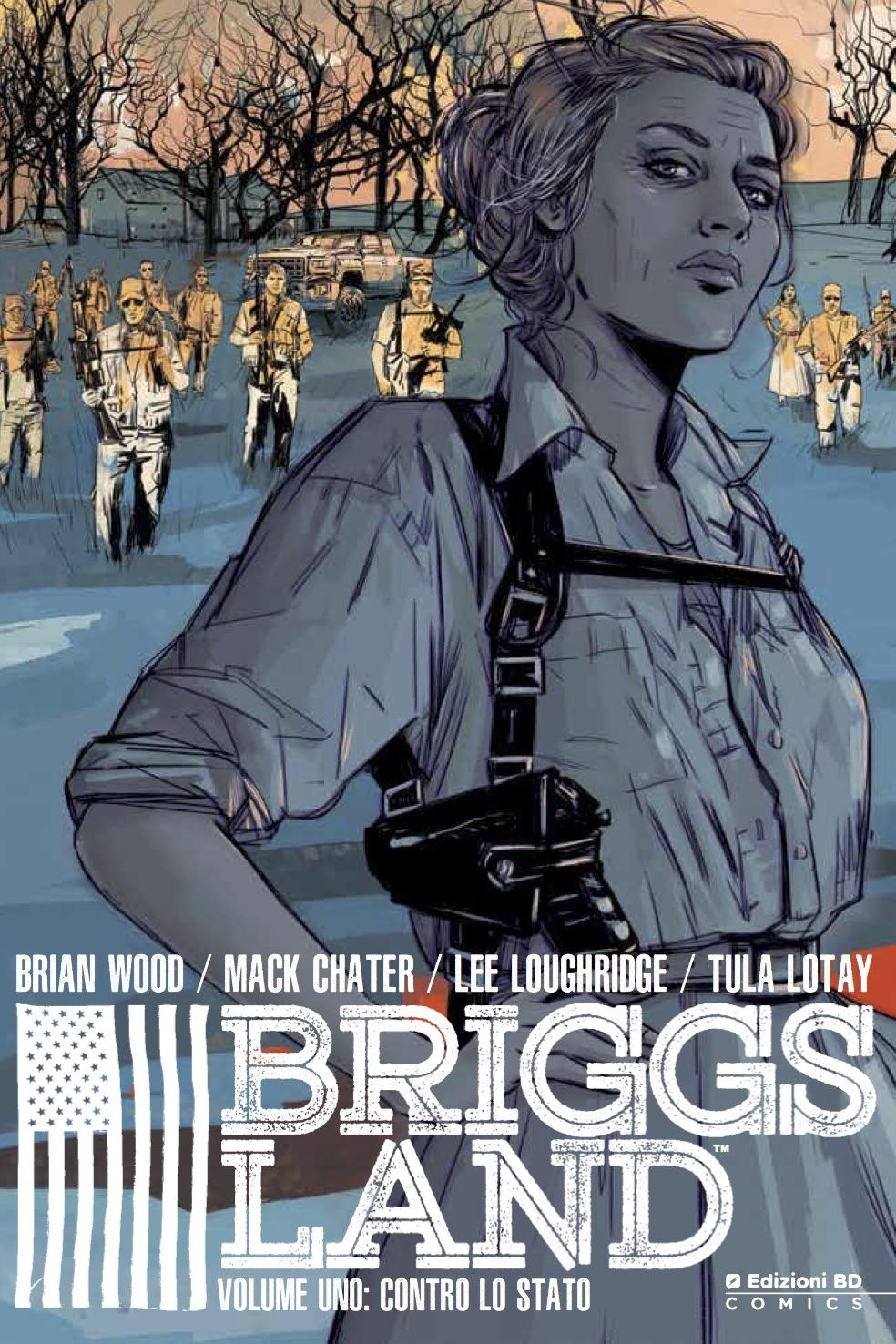 Briggs Land vol. 1: Contro lo Stato, copertina di Tula Lotay