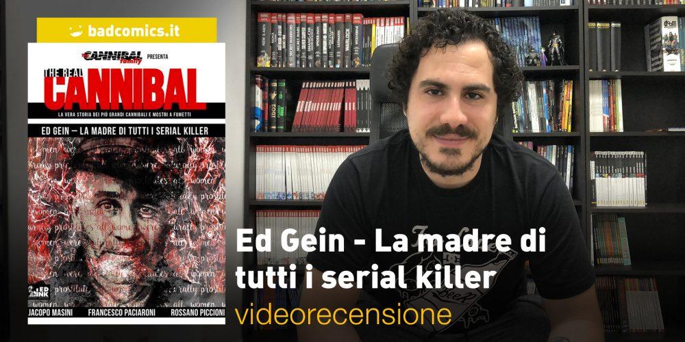 Ed Gein - La madre di tutti i serial killer