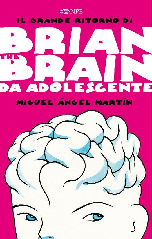 Brian The Brain da Adolescente, copertina di Miguel Angel Martin