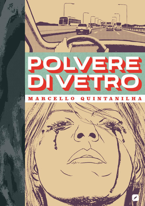 Polvere di Vetro, copertina di Marcello Quintanilha