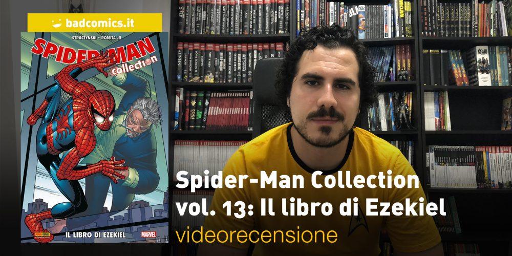 Spider-Man Collection vol. 13: Il libro di Ezekiel