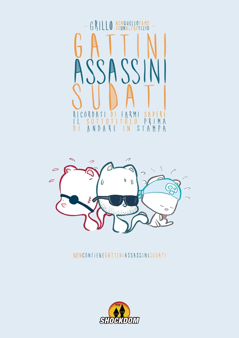 Gattini Assassini Sudati, copertina di Andrea Grillenzoni