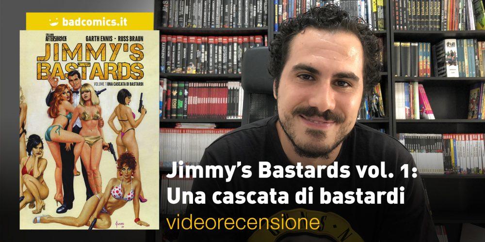 Jimmy's Bastards vol. 1: Una cascata di bastardi