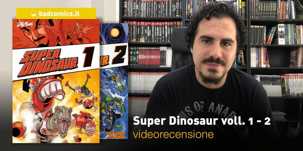 Super Dinosaur voll. 1 - 2