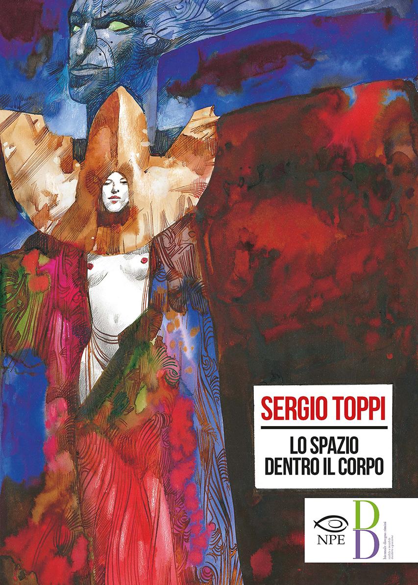Sergio Toppi - Lo spazio dentro il corpo, copertina di Sergio Toppi