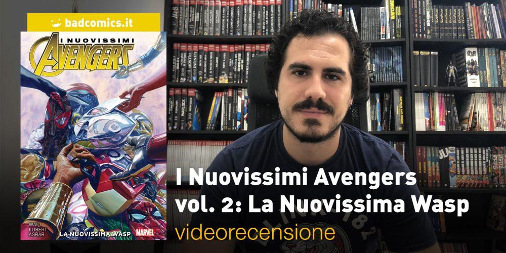 I Nuovissimi Avengers vol. 2: La Nuovissima Wasp