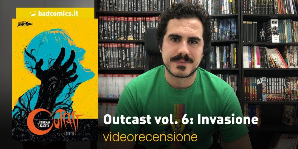 Outcast vol. 6: Invasione