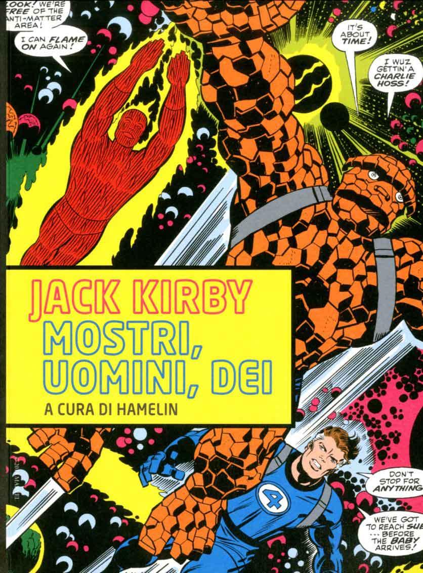 Jack Kirby: Mostri, uomini, dei, copertina di Jack Kirby