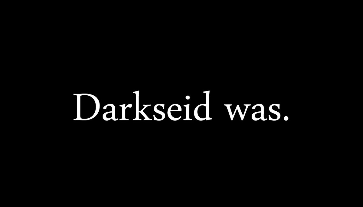 Darkseid was.