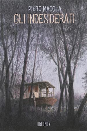 Gli indesiderati, copertina di Piero Macola