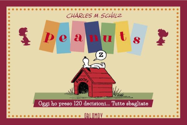 Peanuts vol. 2: Oggi ho preso 120 decisioni... tutte sbagliate!, copertina di Charles Schulz