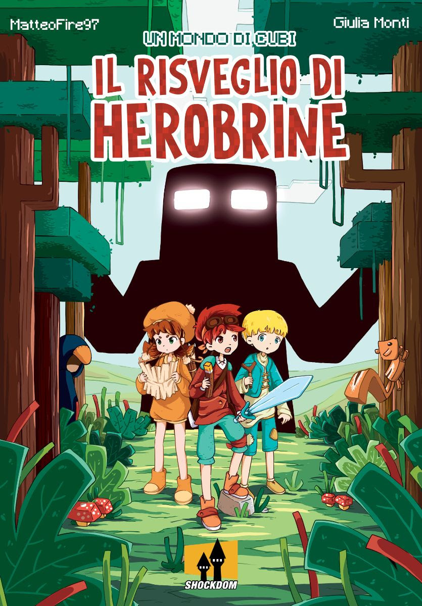Un mondo di cubi: Il risveglio Di Herobrine, copertina di Giulia Monti