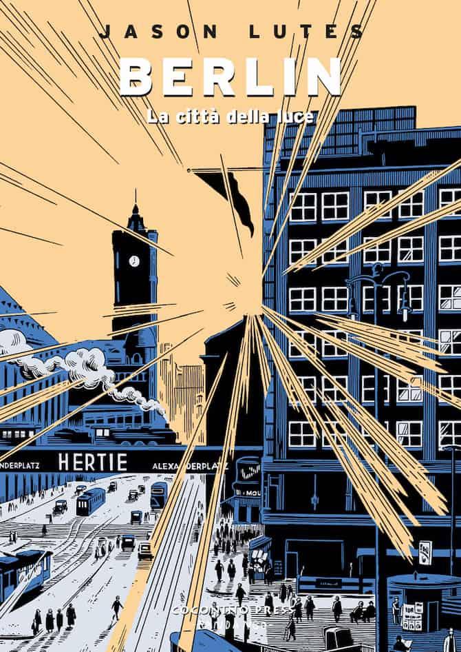 Berlin vol. 3: La città della luce, copertina di Jason Lutes