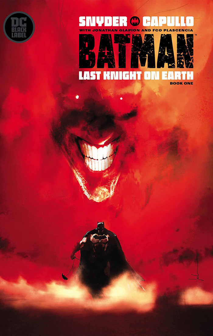 Batman: Last Knight on Earth #1, copertina di Greg Capullo
