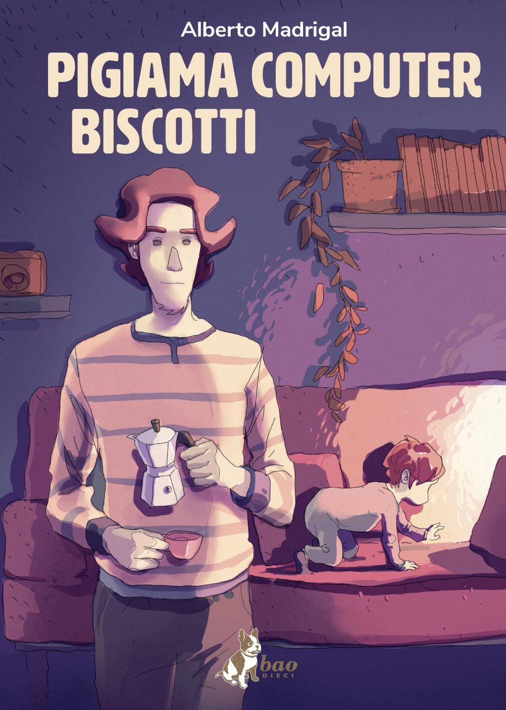 Pigiama computer biscotti, copertina di Alberto Madrigal