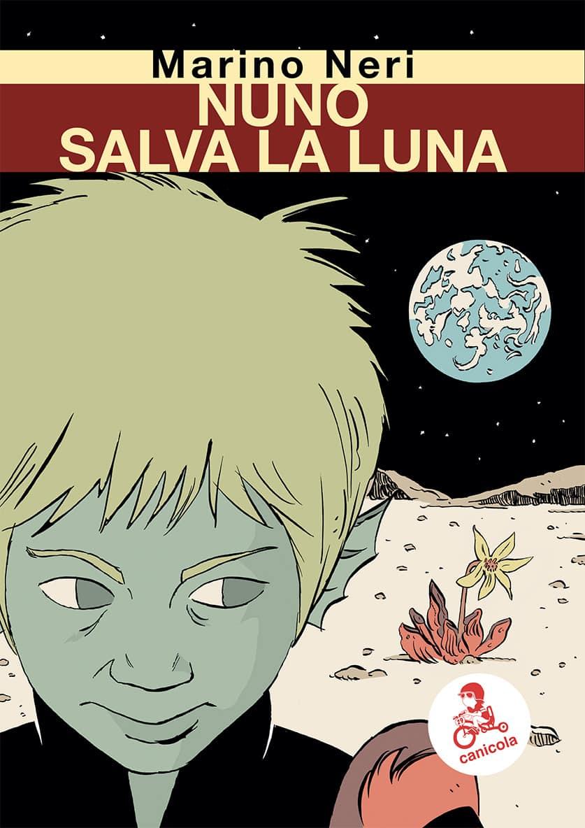 Nuno salva la luna, copertina di Marino Neri