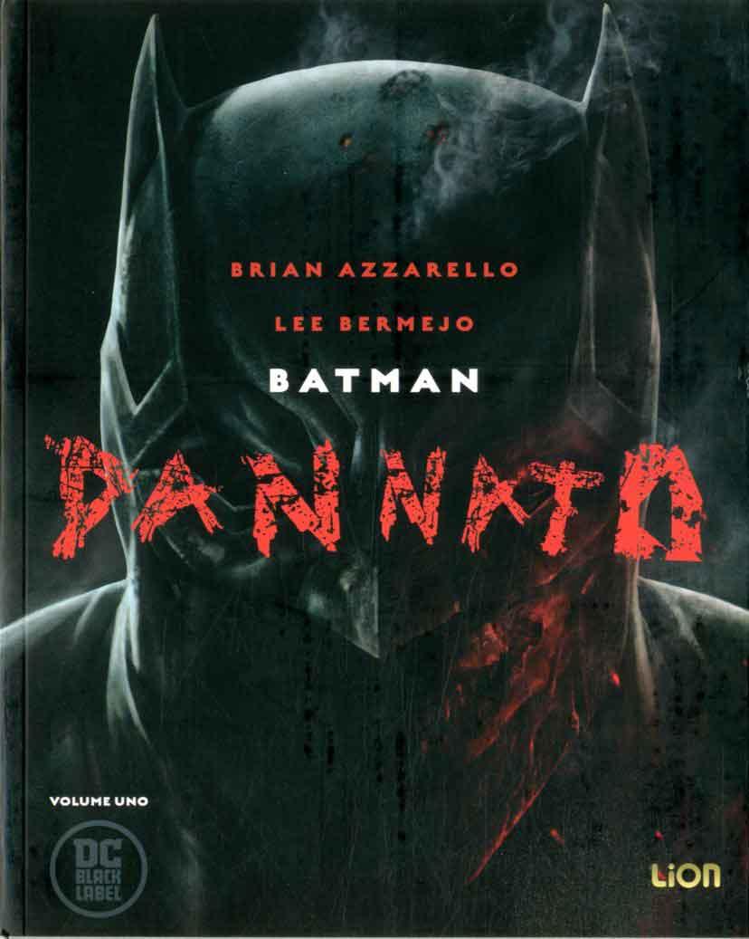 Batman Dannato 1, copertina di Lee Bermejo