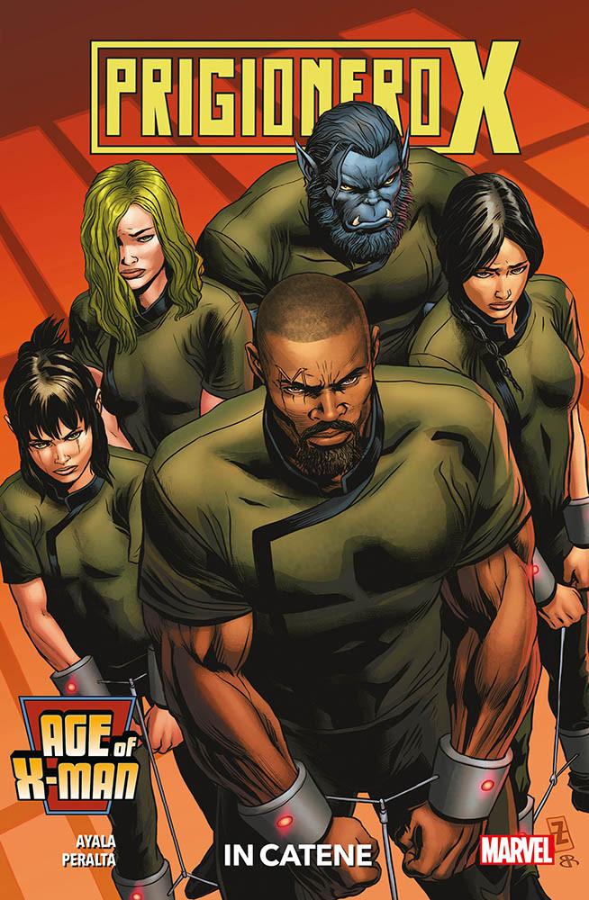 Age of X-Man - Prigioniero X: In catene, copertina di Patch Zircher