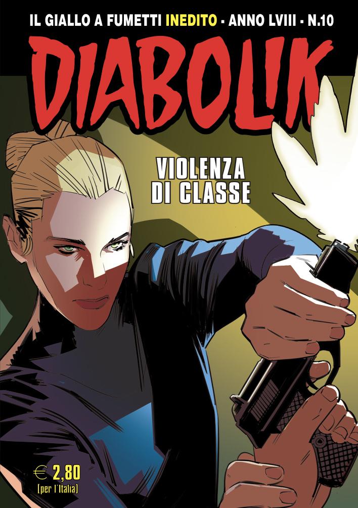 Diabolik 10- Violenza di classe, copertina di Matteo Buffagni