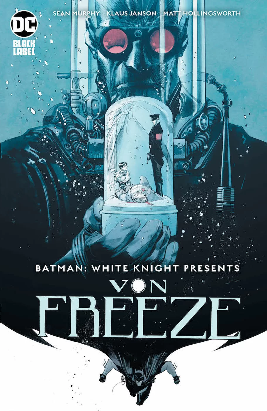 Batman: White Knight Presents Von Freeze #1, copertina di Sean Gordon Murphy