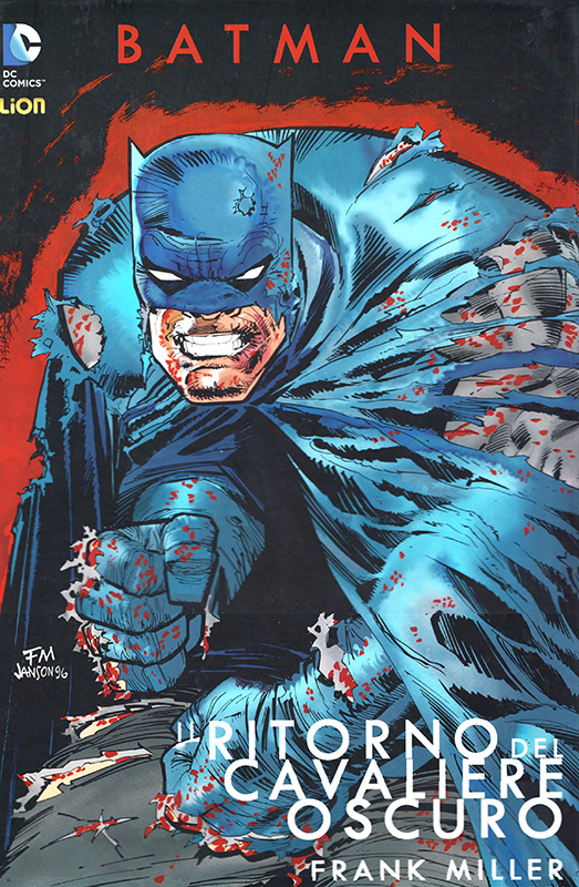 Batman: Il Ritorno del Cavaliere Oscuro, di Frank Miller e Klaus Janson - Lion Comics