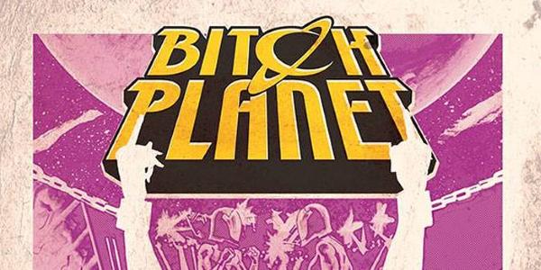 Bitch Planet DeConnick